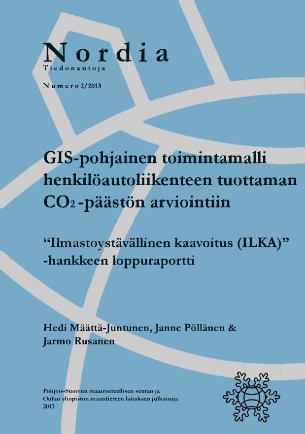Näytä Nro 2 (2013): GIS-pohjainen toimintamalli henkilöautoliikenteen tuottaman CO2-päästön arviointiin