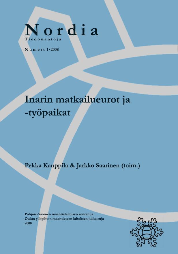 Näytä Nro 1 (2008): Inarin matkailueurot ja -työpaikat
