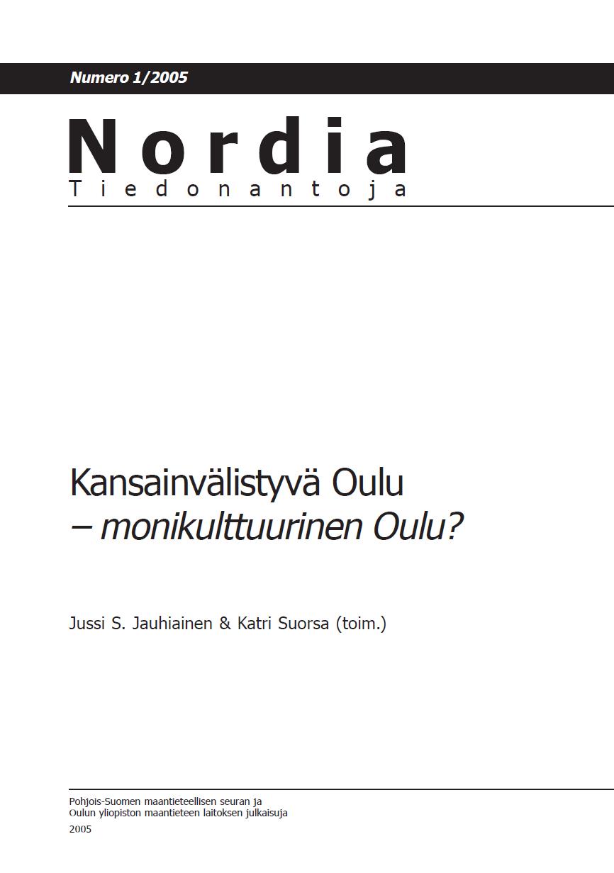 Näytä Nro 1 (2005): Kansainvälistyvä Oulu – monikulttuurinen Oulu?