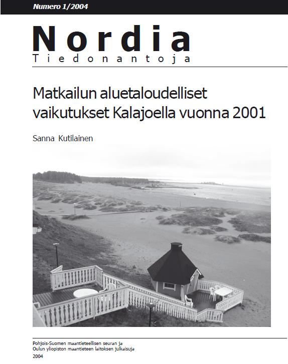 Näytä Nro 1 (2004): Matkailun aluetaloudelliset vaikutukset Kalajoella vuonna 2001