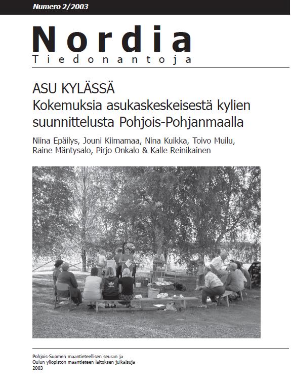 Näytä Nro 2 (2003): Asu kylässä: Kokemuksia asukaskeskeisestä kylien suunnittelusta Pohjois-Pohjanmaalla